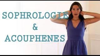 Acouphènes et sophrologie...