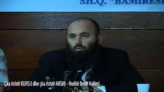 Çka është KURSIJ dhe çka është ARSHI - Hoxhë Bekir Halimi