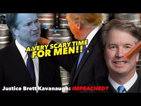 A Very Scary Time for MEN!! Brett Kavanaugh's Coverup