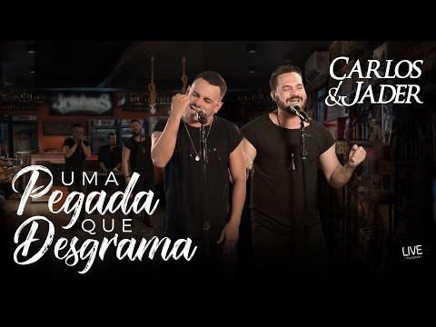 Carlos & Jader - Uma Pegada Que Desgrama