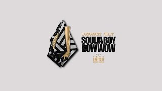 "Official Snippets: Soulja Boy & Bow Wow ""Ignorant $hit"" Album"