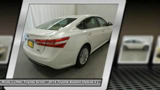 2014 Toyota Avalon Hybrid Limited http://www.rudyluthertoyota.com For more information on this vehicle and our full inventory, call us at (763) 222-2020 Rudy...