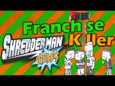 Franchise Killer- Shredderman Rules