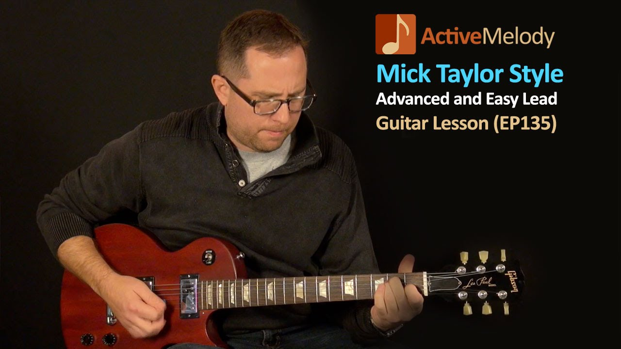 Mick Taylor Guitar Lesson – Advanced and Easy Guitar Lesson – EP135