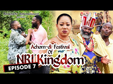 ACHOM-DI FESTIVAL (of Nri Kingdom) - Episode 7. Starring Frankincense Ben, Diamond Okechi and more.