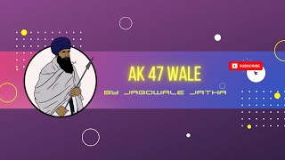 Video AK47 Wale Song Jagowale Jatha MP3, 3GP, MP4, WEBM, AVI, FLV Maret 2019