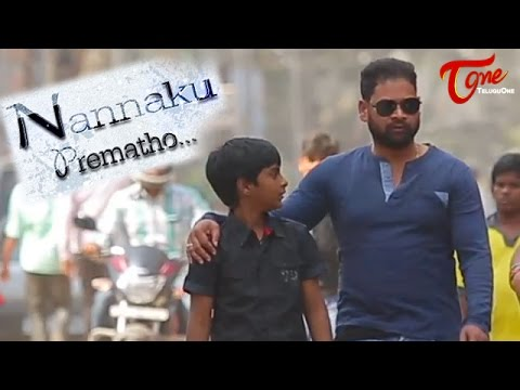 Video Nannaku Prematho || Latest Telugu Short Film 2016 || By Satish Kumar Narni download in MP3, 3GP, MP4, WEBM, AVI, FLV January 2017