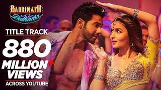 Badri Ki Dulhania Title Track  Hindi Songs 2017  2017 New Songs Presenting new Bollywood song BADRI KI DULHANIA (Title...
