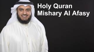 The Complete Holy Quran by Sheikh Mishary Al Afasy 3/3