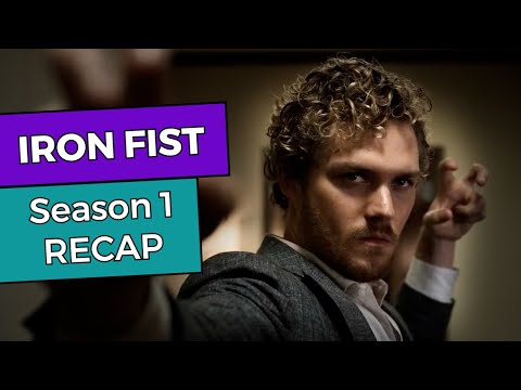 RECAP!!! - Iron Fist: Season 1