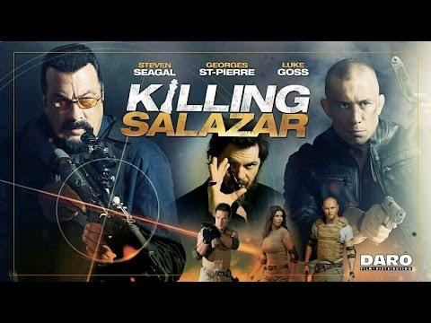 Killing Salazar (2016) Steven Seagal & Luke Goss killcount