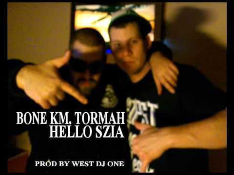 Bone - Hello szia km. Tormah prod by West Dj One