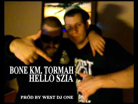 Bone - Hello szia km. Tormah prod by West Dj One