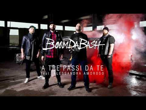 , title : 'BOOMDABASH - A TRE PASSI DA TE Feat. ALESSANDRA AMOROSO'
