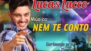 Lucas Lucco - Nem Te Conto (Lançamento TOP Arrocha Sertanejo 2013 - Oficial)