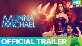 Munna Michael - Official Trailer