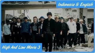 High And Low The Movie 3 Final Mission Sub Indo   English