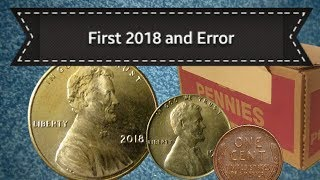 Coin Roll Hunting | First 2018 and Die Rotation Error!
