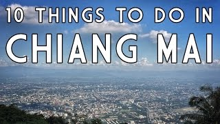 Chiang Mai Thailand  city images : 10 Things To Do in Chiang Mai, Thailand