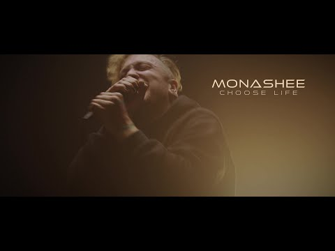 Monashee - Choose Life (OFFICIAL MUSIC VIDEO)
