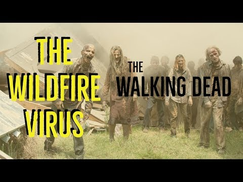 The Wildfire Virus (The Walking Dead Explored)