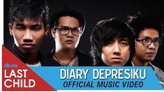 Download lagu Last Child Diary Depresiku Mp3