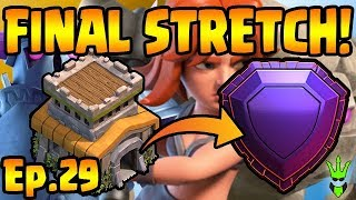 Video THE FINAL STRETCH! - TH8 Push to Legends - Clash of Clans - TH8 Push Episode 29 MP3, 3GP, MP4, WEBM, AVI, FLV Oktober 2017