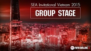 [ GROUP STAGE ] FIFA ONLINE 3 SEA Invitational Vietnam 2015, fifa online 3, fo3, video fifa online 3