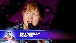 Ed Sheeran - 'Galway Girl' - (Live At Capital's Jingle Bell Ball 2017)