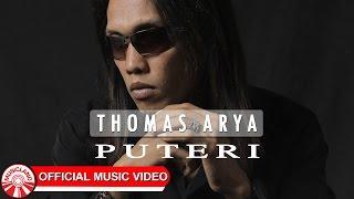 Thomas Arya - Puteri [Official Music Video HD] Video