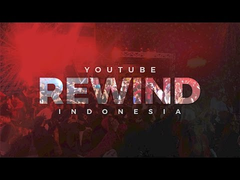 Youtube Rewind INDONESIA 2016 - Unity In Diversity