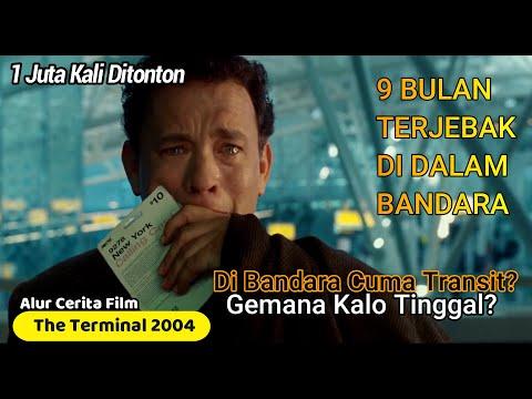 TERJEBAK DI DALAM BANDARA SELAMA 9 BULAN - Alur Cerita Film The Terminal 2004