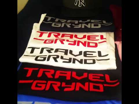 TRAVEL GRYND CLOTHING ( GETTING TO THE BAG $$$ BY ANY MEANS NECESSARY )
