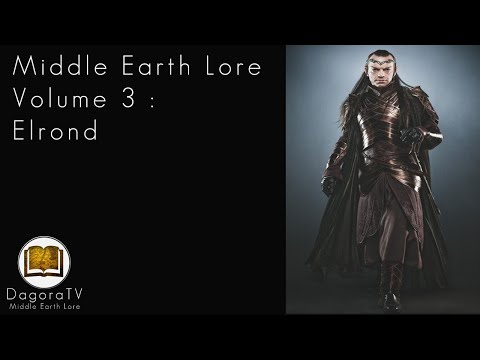 Middle Earth Lore Series | Volume 3 | Elrond