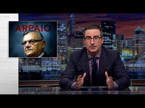 Joe Arpaio: Last Week Tonight with John Oliver (HBO)