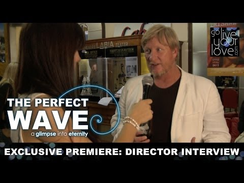 The Perfect Wave (2014) - Interview: Director & Producer Bruce Macdonald