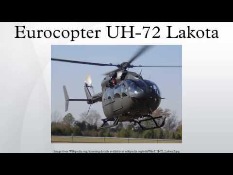 The Eurocopter UH-72 Lakota is...