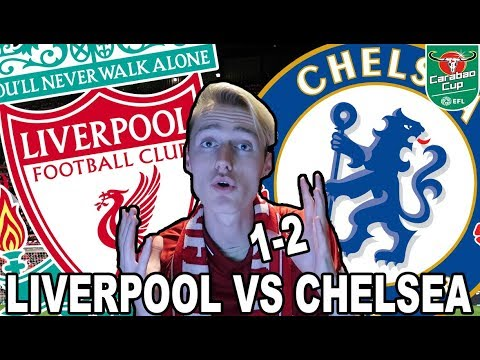 LIVERPOOL VS CHELSEA - EFL CUP - FULL HIGHLIGHTS & GOALS (1-2) - REVIEW