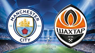 Download Video UEFA Champions League 2018/19 - Manchester City Vs Shakhtar Donetsk - 07/11/18 - FIFA 19 MP3 3GP MP4