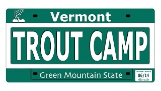 2014 Vermont Kids Trout Camp