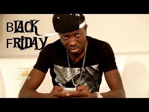 "Can Kanye Turn Hoe Into Housewife"" Michael Blackson- Black Friday"