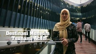 Video Destinasi Museum Tsunami Aceh (memperingati 10 tahun Tsunami) MP3, 3GP, MP4, WEBM, AVI, FLV Oktober 2018