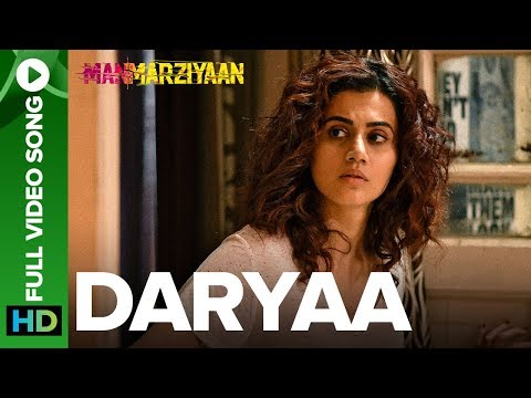 Daryaa   Full Video Song   Manmarziyaan    Amit Trivedi, Shellee   Vicky Kaushal, Taapsee Pannu