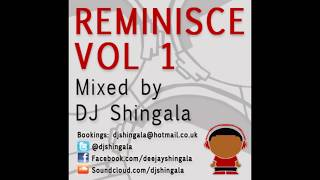 Reminisce Vol 1 - Best Hip Hop Rap R&B Of 2000's Mix (1997 - 2007) - DJ Shingala
