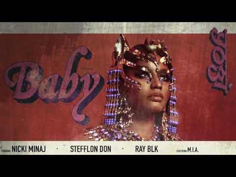 Nicki Minaj, Stefflon Don, Ray BLK - Baby (ft. Yogi & M.I.A.) [Remix]