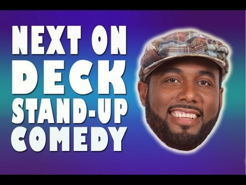 NEXT ON DECK! - Alex Scott - DIRTY GIRLS - LAFF MOBB (STAND-UP)