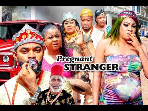 PREGNANT STRANGER SEASON 1 - (Latest Movie)   2021 Latest Nigerian Nollywood Movie