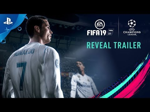 FIFA 19 - E3 2018 UEFA Champions League Reveal Trailer | PS4