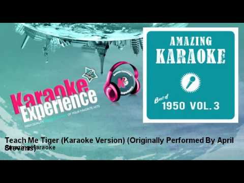 Amazing Karaoke - Teach Me Tiger (Karaoke Version) - Originally Performed By April Stevens