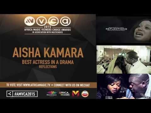 "Desmond Ellott's ""REFLECTIONS"" produces AISHA KAMARA as AMVCA nominee in best actress category."